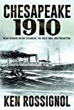 CHESAPEAKE 1910: NEWS READERS ON BAY STEAMERS, THE GREAT WAR AND PROHIBITION (Steamboats & O...