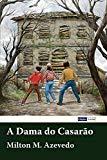 A Dama do Casarão (Portuguese Edition)