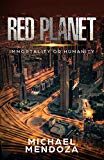 Red Planet: Immortality or Humanity