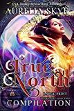 True North: Compilation: Large-Print Edition