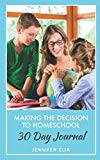 Making the Decision to Homeschool 30 Day Journal