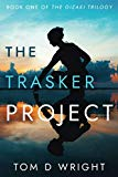 The Trasker Project: Book One of the Gizaki Trilogy