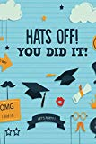 Hats Off! You Did It!