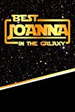 Best Joanna In The Galaxy: Handwriting Practice Paper for Kids Notebook with Dotted Lined Sh...