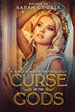 Curse of the Gods: A Greek Myth Anthology
