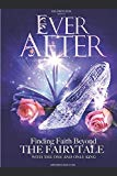 EVER AFTER: Finding Faith Beyond The Fairytale