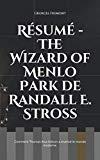 Résumé - The Wizard of Menlo Park de Randall E. Stross: Comment Thomas Alva Edison a inventé...