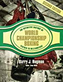 The Definitive History of World Championship Boxing: Featherweight to Welterweight