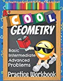 Cool Geometry Basic Intermediate Advanced Problems Practice Workbook: Emoji Geometry Workboo...