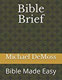 Bible Brief: Bible Made Easy