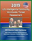 2019 U.S. Intelligence Community Worldwide Threat Assessment - DNI Director Coats Testimony:...