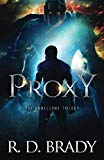 Proxy: A Dystopian Thriller (The Unwelcome Trilogy)