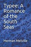 Typee: A Romance of the South Seas