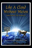 Like A Cloud Without Water: Israel Between The Testaments