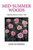 Mid-summer Woods: Collection of Poems: a Classic