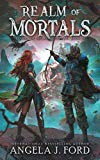 Realm of Mortals: An Epic Fantasy Adventure with Mythical Beasts (Legend of the Nameless One)