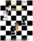 THE KING & QUEEN COLORING BOOK: CHECKMATE