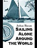 Sailing Alone Around the World: ( ANNOTATED )