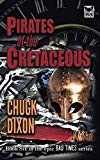 Pirates of the Cretaceous.: Bad Times Book Six