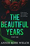 The Beautiful Years III: A Mafia Romance Saga