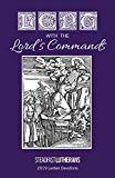 Lent with the Lord's Commands: 2019 Lenten Devotional
