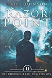 Razor Point: The Chronicles of Tom Stinson, Book 2