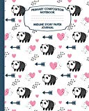 Primary Composition Notebook Midline Story Paper Journal: Panda Hearts Notebook For Grades K...
