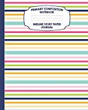 Primary Composition Notebook Midline Story Paper Journal: Pretty Stripes Notebook For Grades...