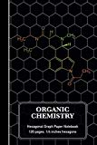 Organic Chemistry Hexagonal Graph Paper Notebook: LSD Molecule Science Composition Notebook ...
