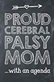 Proud Cerebral Palsy Mom With An Agenda: Special Needs Composition Lined Notebook Journal