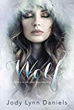 Wolf: Book Three in The Fairy Tale Series