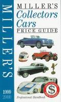 Miller's Collectors Cars Price Guide 1999-2000