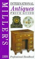 International Antiques Price Guide 1999
