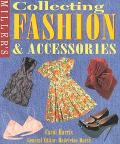Miller's: Collecting Fashion and Accessories - Carol Harris - Hardcover