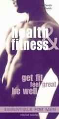 Health and Fitness: Get Fit, Feel Great, Be Well - Alex Smith - Hardcover - Pocket Book