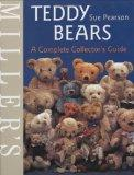 Miller's: Teddy Bears: A Complete Collector's Guide (Miller's Collector's Guides)