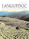 Languedoc-Roussillon The Wines & Winemakers