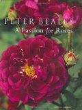 A Passion for Roses (Mitchell Beazley Gardening)