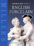 Godden's New Guide To English Porcelain