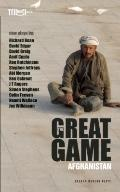 The Great Game: Afghanistan.
