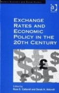 Exchange Rate Regimes and Economic Policy in the Twentieth Century