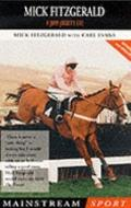 Mick Fitzgerald: Jump Jockey Life (Mainstream Sport)
