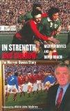 In Strength and Shadow: The Mervyn Davies Story