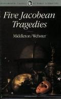Five Jacobean Tragedies