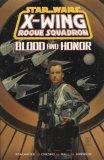 X-Wing Rogue Squadron: Blood and Honour (Star Wars)