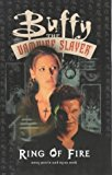 BUFFY THE VAMPIRE SLAYER:RING OF FIRE