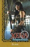 Xena: Warrior Princess: Slave (Xena)
