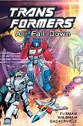 Transformers All Fall Down