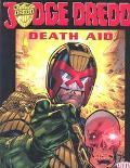 Judge Dredd Death Aid  Featuring Return of the King and Christmas Whti Attitude