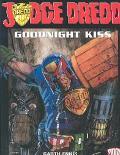 Judge Dredd Goodnight Kiss  Featuring the Marshal and Enter  Jonni Kiss